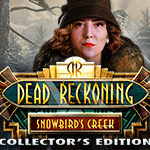 Game Download: Dead Reckoning: Snowbird's Creek Collector's Edition