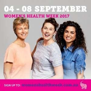 It's Women's Health Week in Australia 4 - 8 September 2017